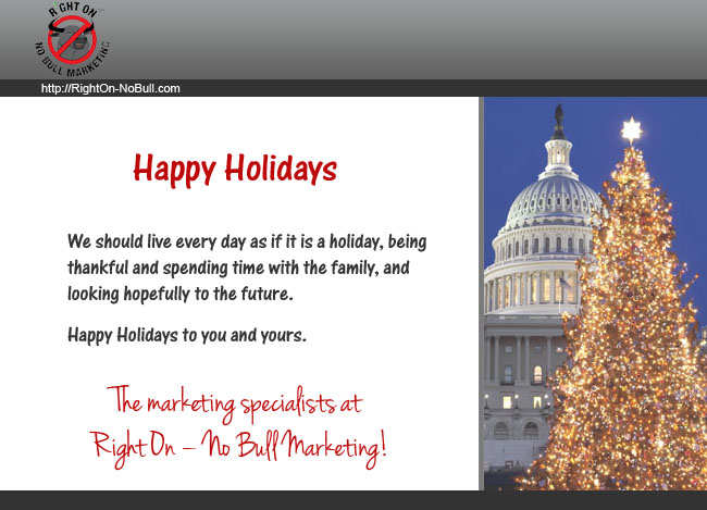 Right On – No Bull Marketing Closed December 26